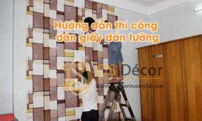 Hướng Dẫn Tự Thi Công Dán Giấy Dán Tường Tại Nhà
